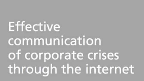 effectivecommunicationofcorporatecrisesthroughtheinternetlarge