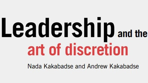 Leadershipand the art of discretion