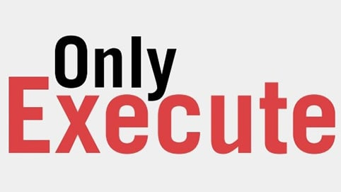 Only execute