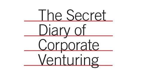 The Secret Diary of Corporate Venturing