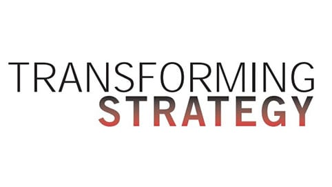 Transforming strategy