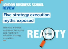 five-strategy-execution-myths-exposed-london-business-school236x169