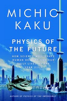 Physics_of_the_future_Kaku_2011